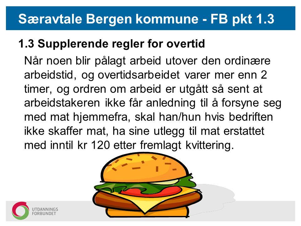 Særavtale Bergen kommune - FB pkt 1.3
