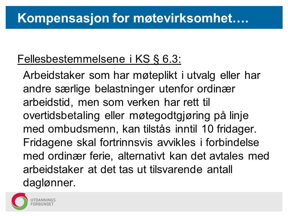Kompensasjon for møtevirksomhet….