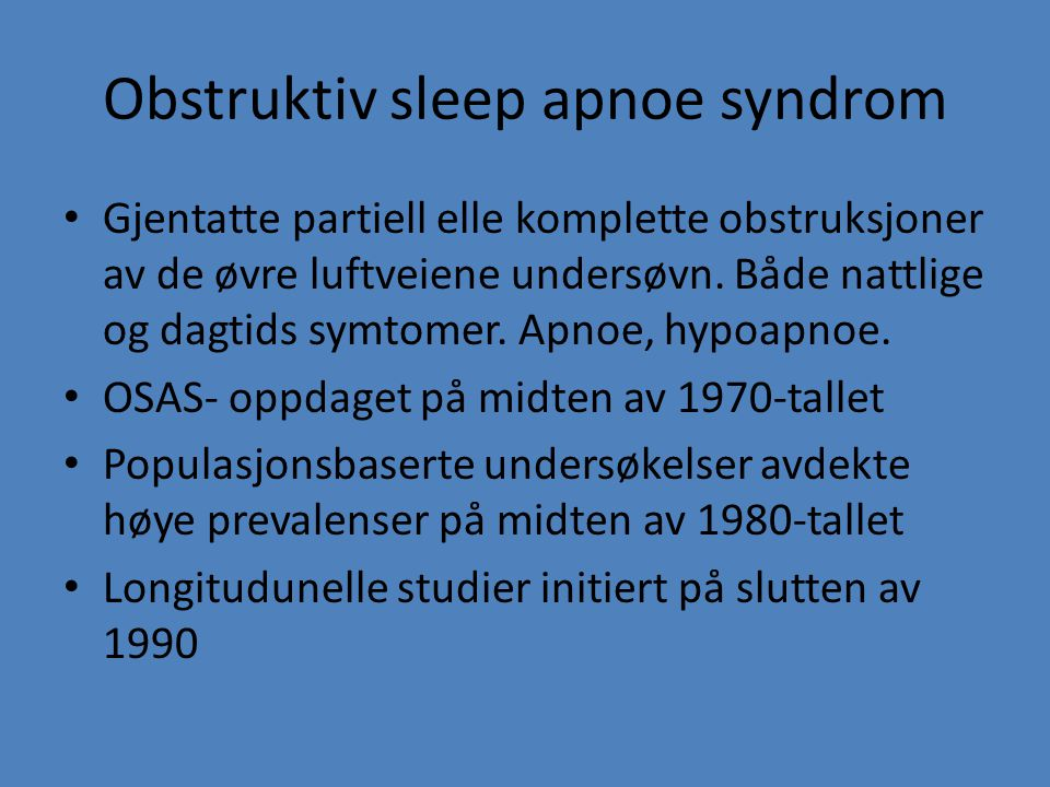 Obstruktiv sleep apnoe syndrom