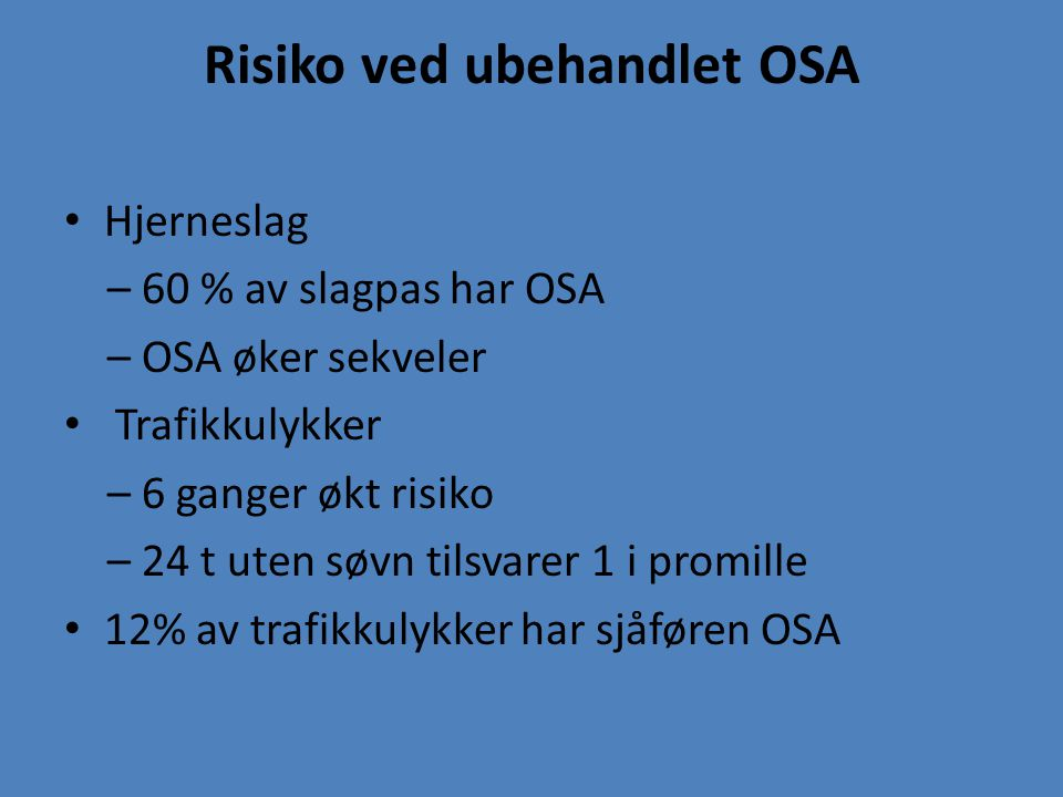 Risiko ved ubehandlet OSA