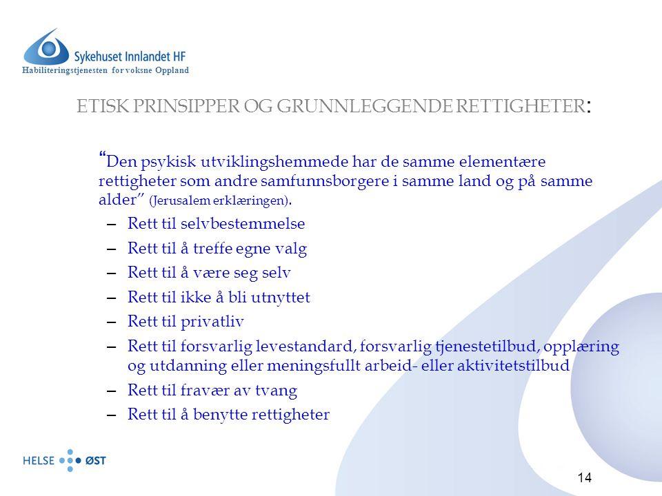 ETISK PRINSIPPER OG GRUNNLEGGENDE RETTIGHETER: