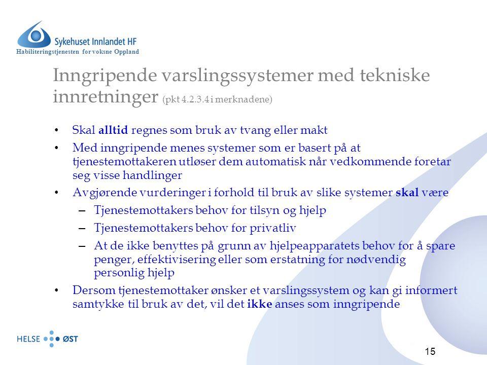 Inngripende varslingssystemer med tekniske innretninger (pkt 4. 2. 3