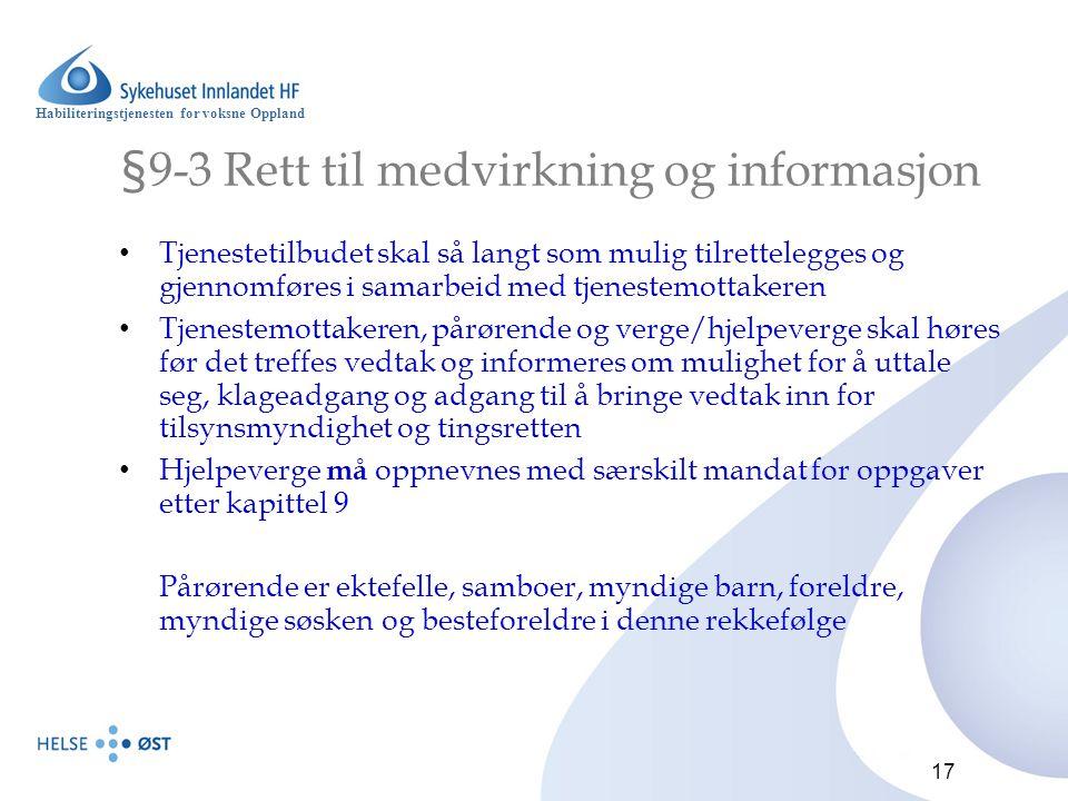 §9-3 Rett til medvirkning og informasjon