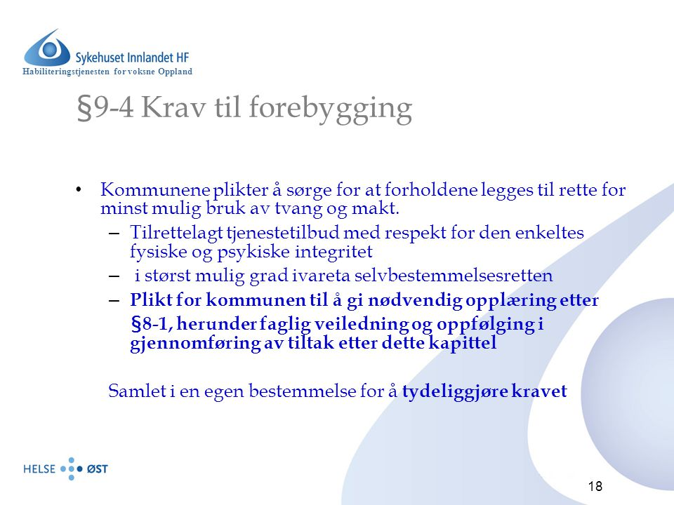 §9-4 Krav til forebygging