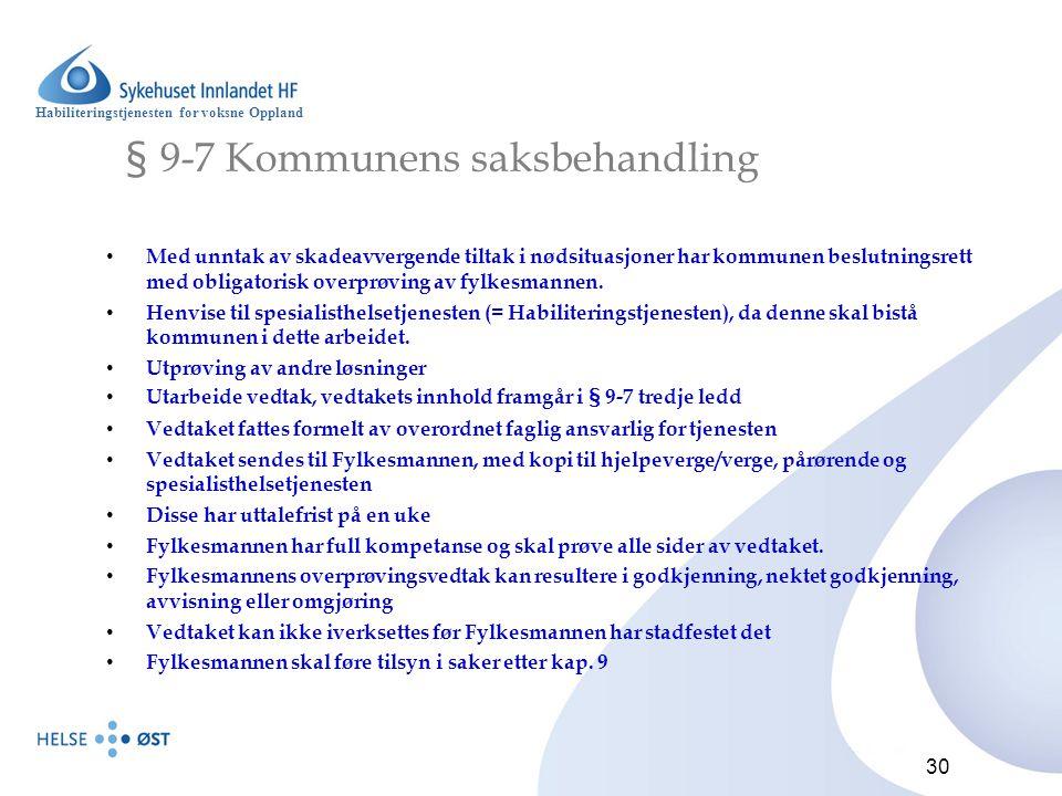 § 9-7 Kommunens saksbehandling