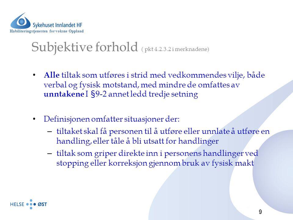 Subjektive forhold ( pkt 4.2.3.2 i merknadene)