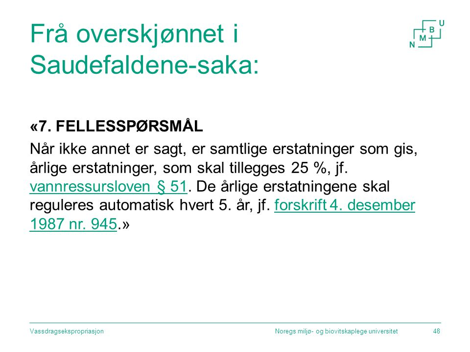 Frå overskjønnet i Saudefaldene-saka: