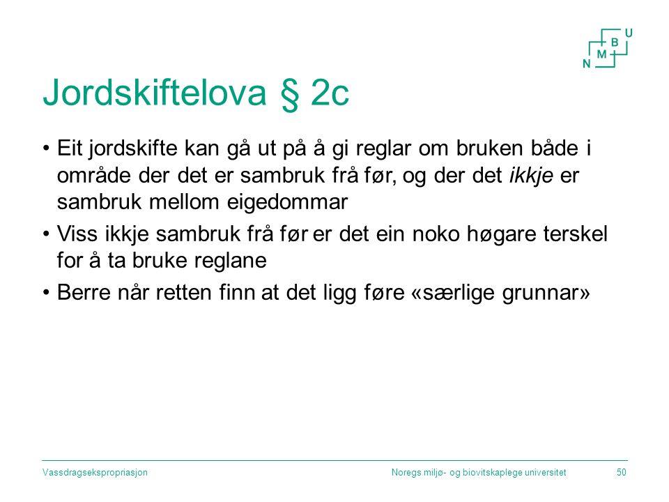 Jordskiftelova § 2c