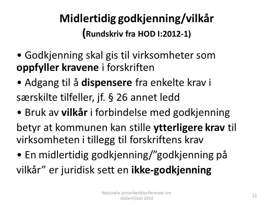 Midlertidig godkjenning/vilkår (Rundskriv fra HOD I:2012-1)