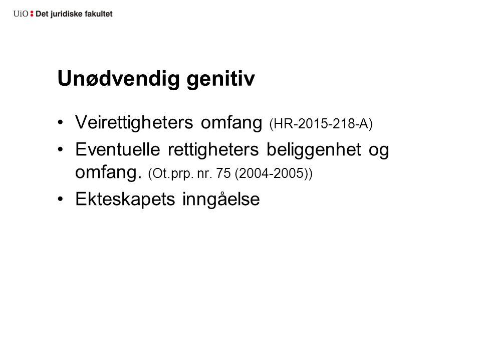 Unødvendig genitiv Veirettigheters omfang (HR-2015-218-A)
