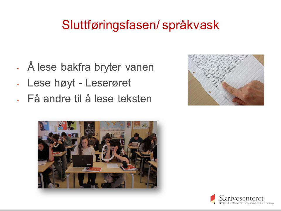 Sluttføringsfasen/ språkvask