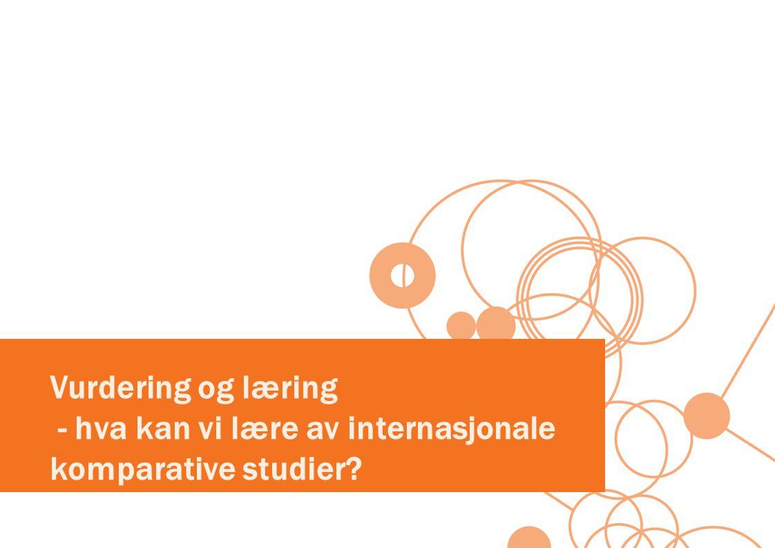 Vurdering og læring - hva kan vi lære av internasjonale komparative studier