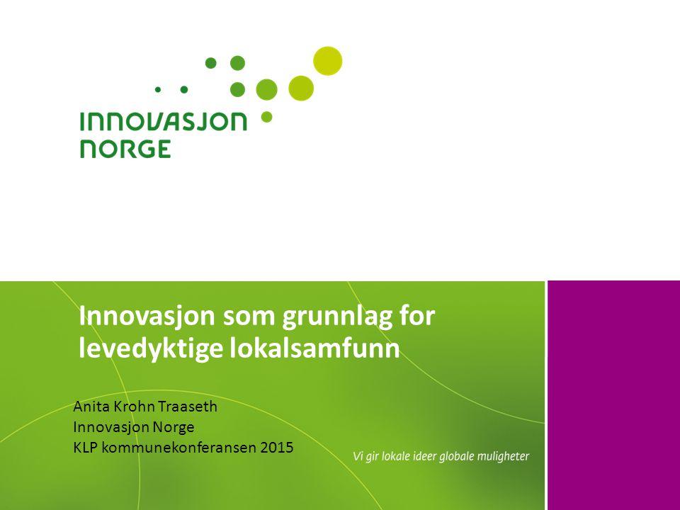 Innovasjon som grunnlag for levedyktige lokalsamfunn