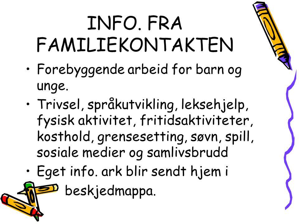 INFO. FRA FAMILIEKONTAKTEN
