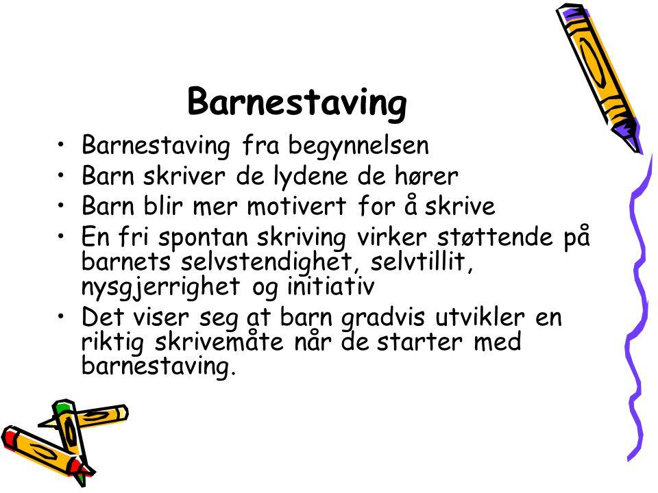 Barnestaving Barnestaving fra begynnelsen