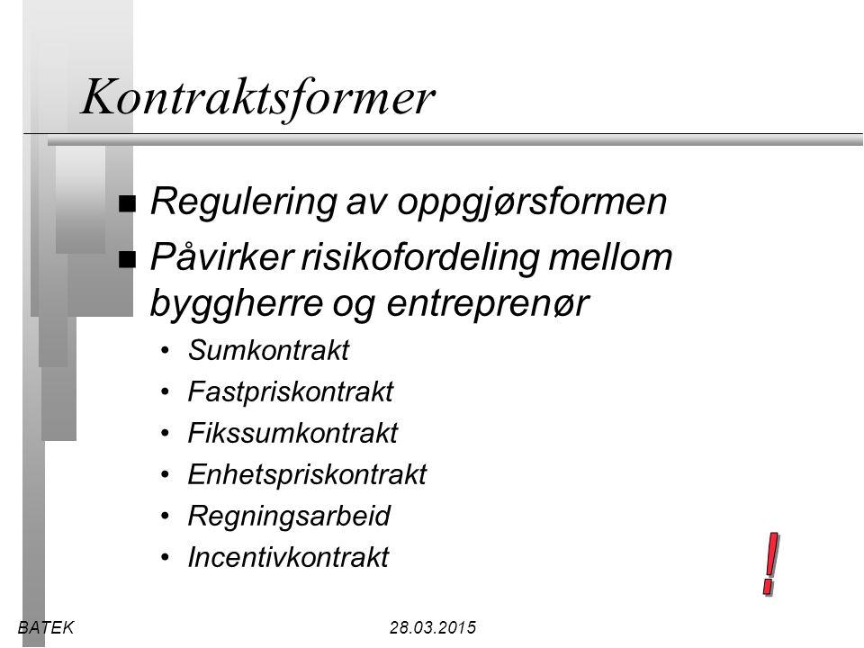 Kontraktsformer ! Regulering av oppgjørsformen