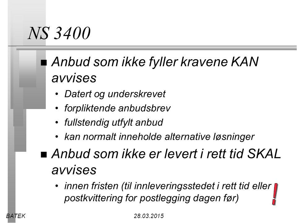 NS 3400 ! Anbud som ikke fyller kravene KAN avvises