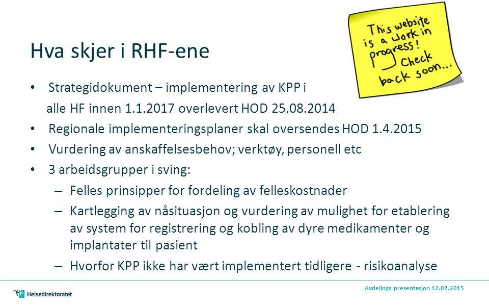 Hva skjer i RHF-ene Strategidokument – implementering av KPP i