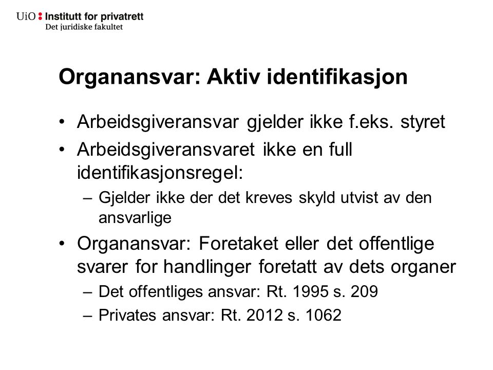 Organansvar: Aktiv identifikasjon