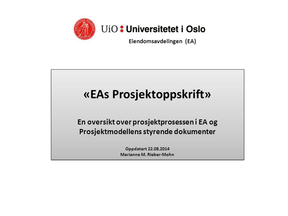 «EAs Prosjektoppskrift» Marianne M. Rieber-Mohn