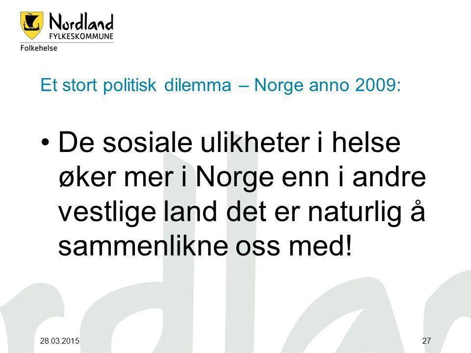 Et stort politisk dilemma – Norge anno 2009: