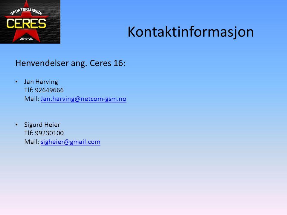 Kontaktinformasjon Henvendelser ang. Ceres 16: