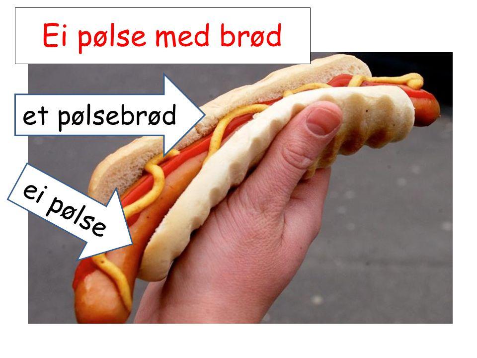 Ei pølse med brød et pølsebrød ei pølse