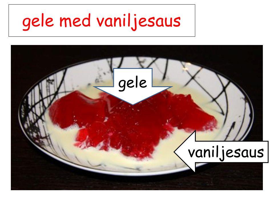 gele med vaniljesaus gele vaniljesaus