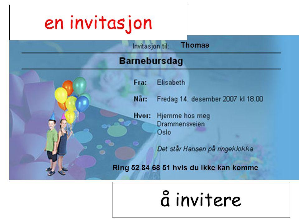 en invitasjon å invitere Thomas