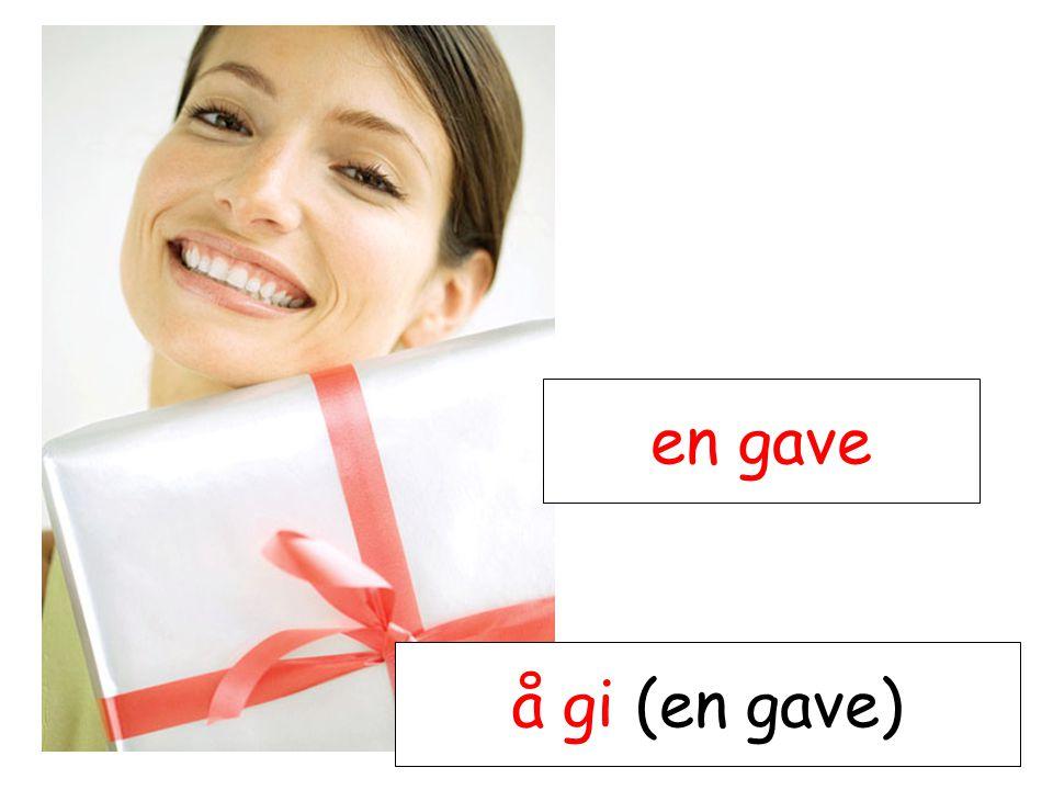 en gave å gi (en gave)