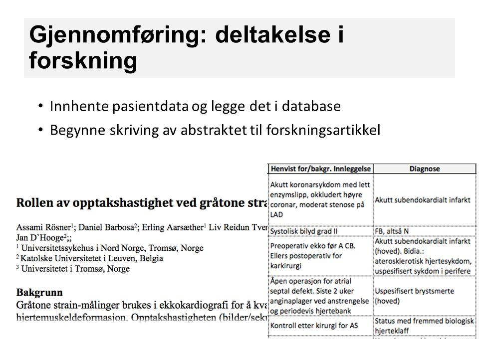 Gjennomføring: deltakelse i forskning