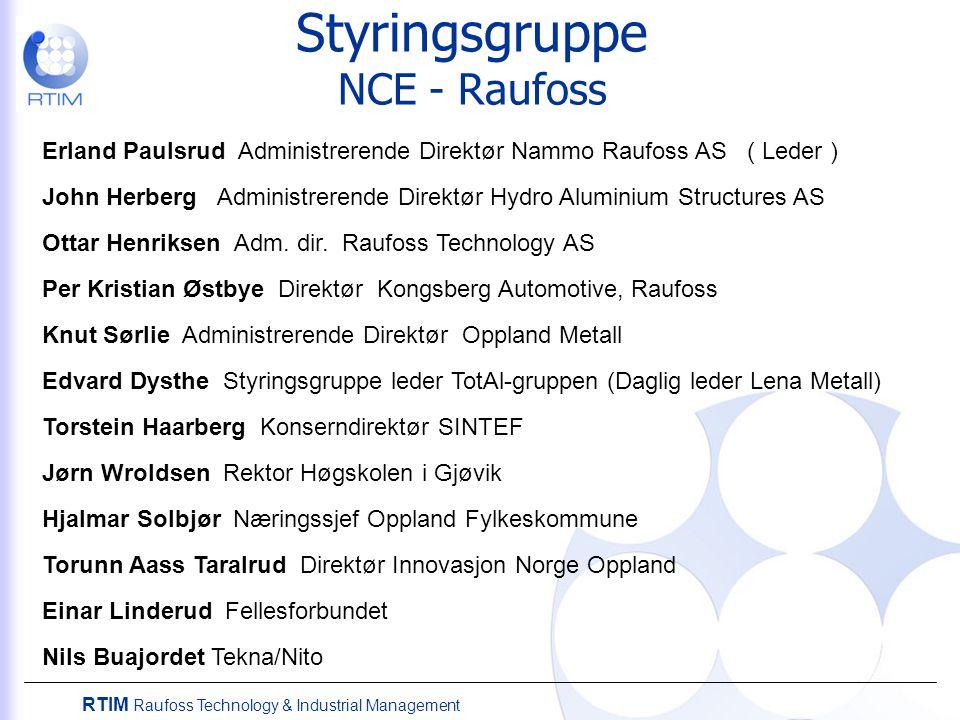 Styringsgruppe NCE - Raufoss