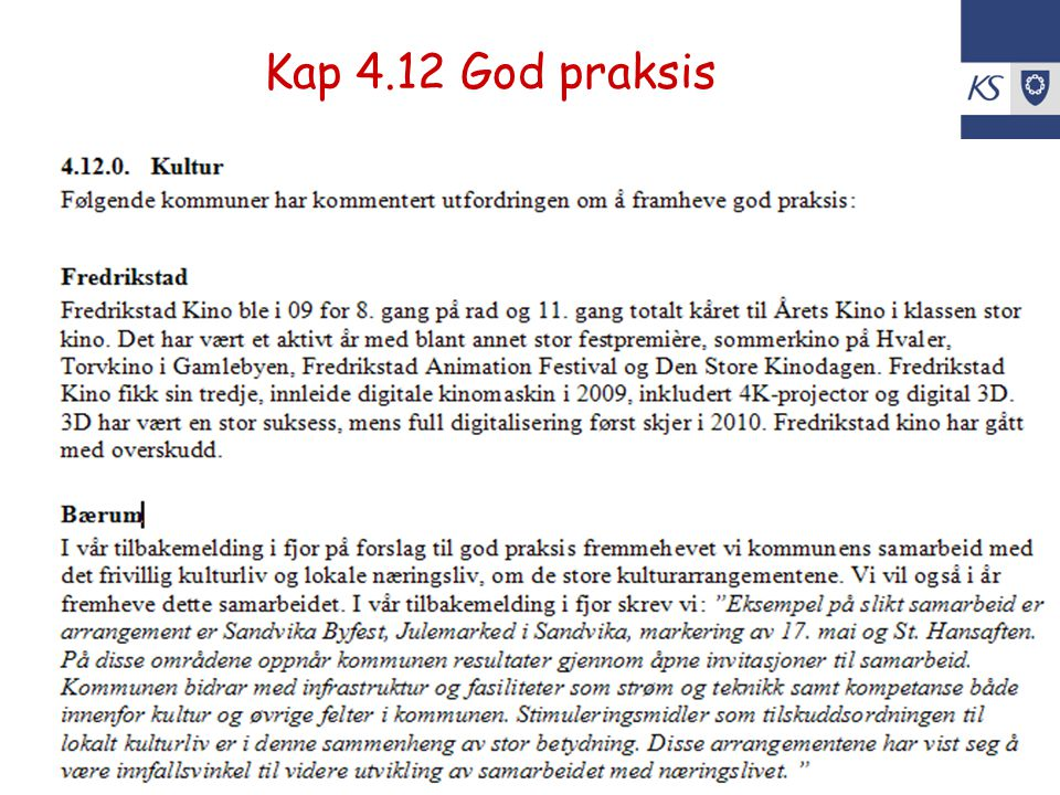 Kap 4.12 God praksis