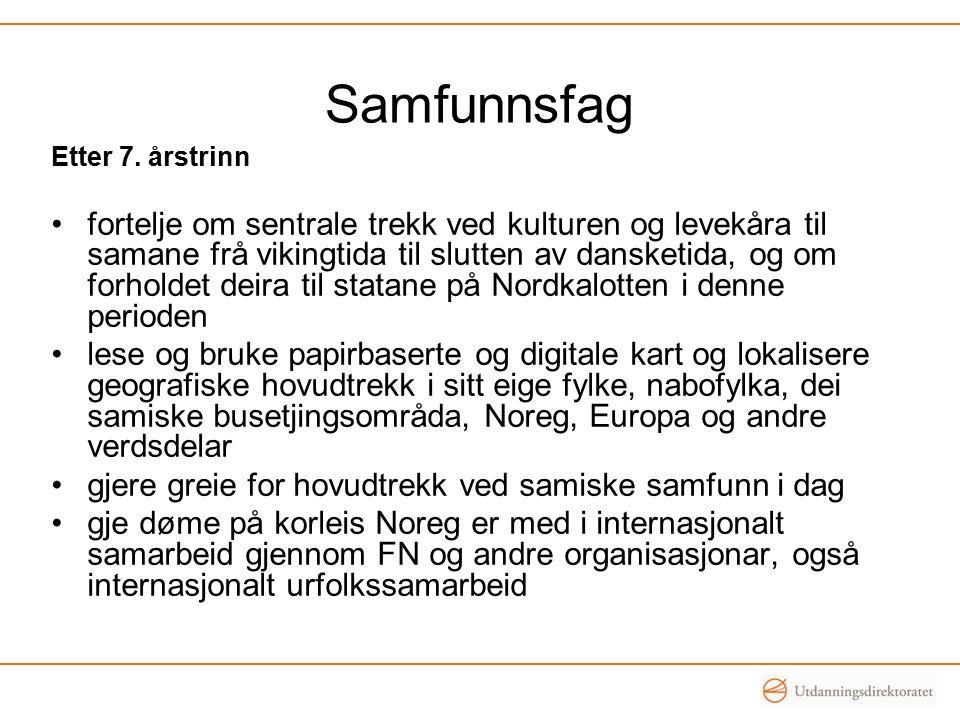 Samfunnsfag Etter 7. årstrinn.