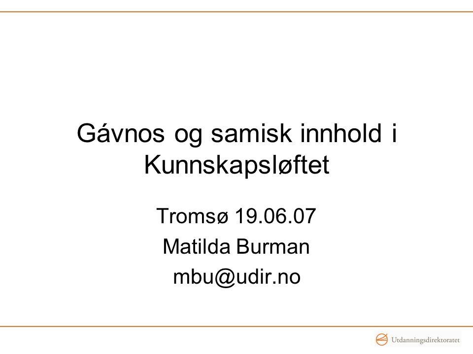 Gávnos og samisk innhold i Kunnskapsløftet