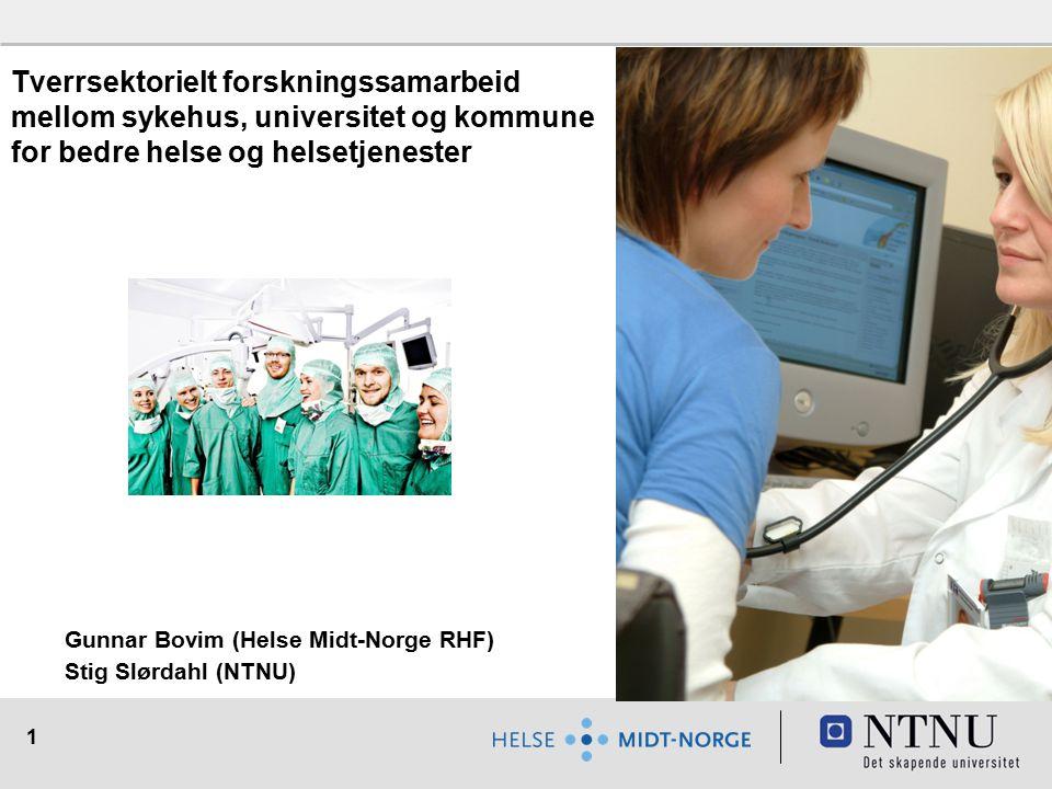 Tverrsektorielt forskningssamarbeid mellom sykehus, universitet og kommune for bedre helse og helsetjenester