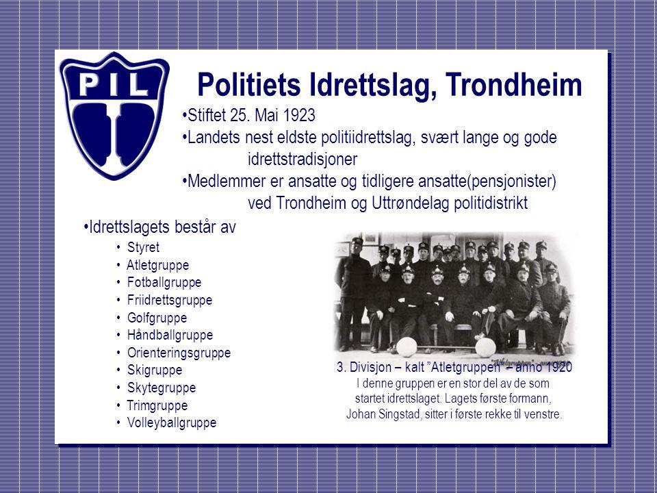 Politiets Idrettslag, Trondheim