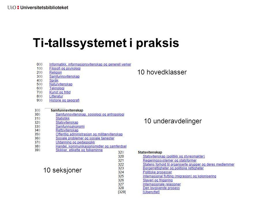 Ti-tallssystemet i praksis