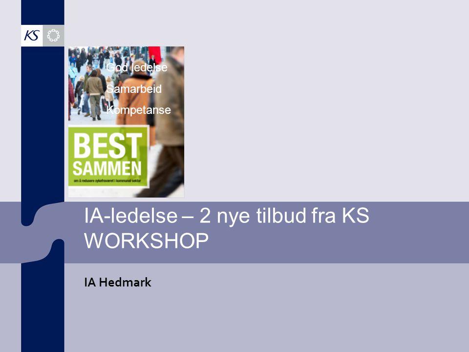 IA-ledelse – 2 nye tilbud fra KS WORKSHOP