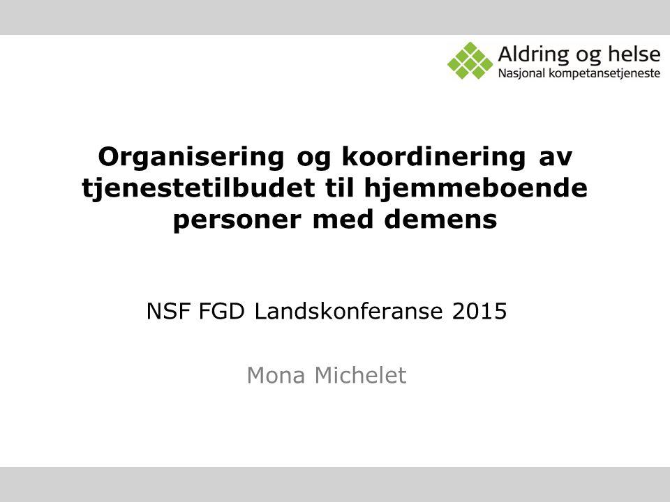 NSF FGD Landskonferanse 2015 Mona Michelet