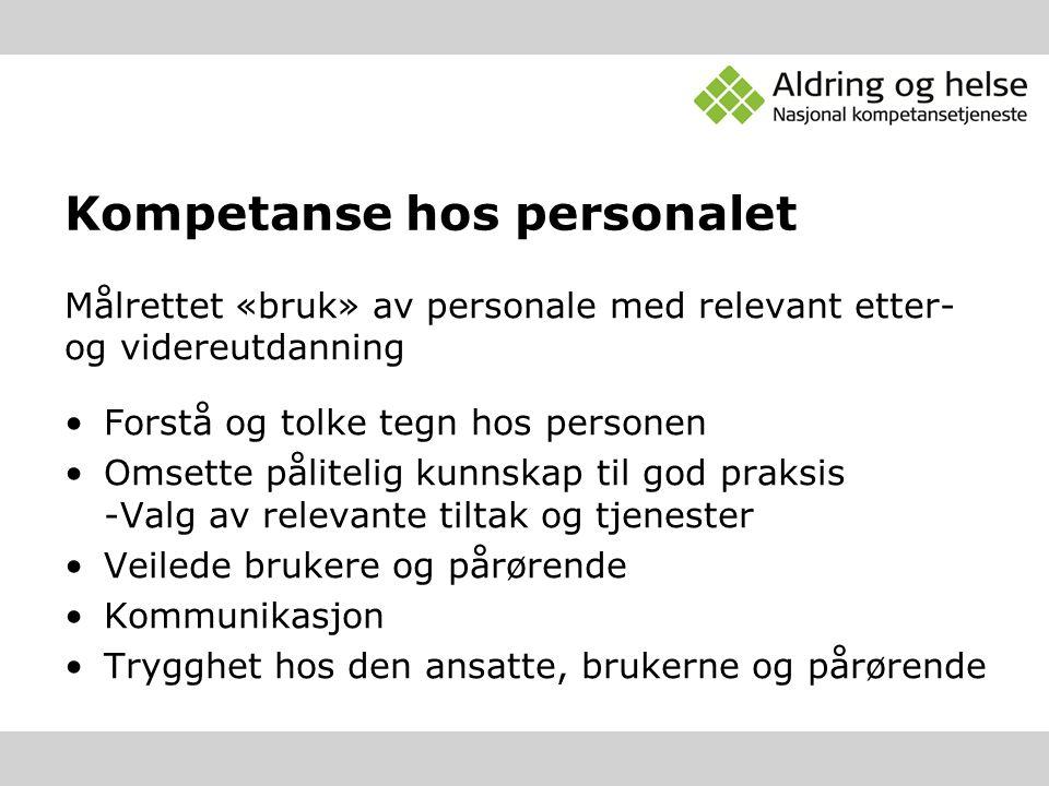 Kompetanse hos personalet