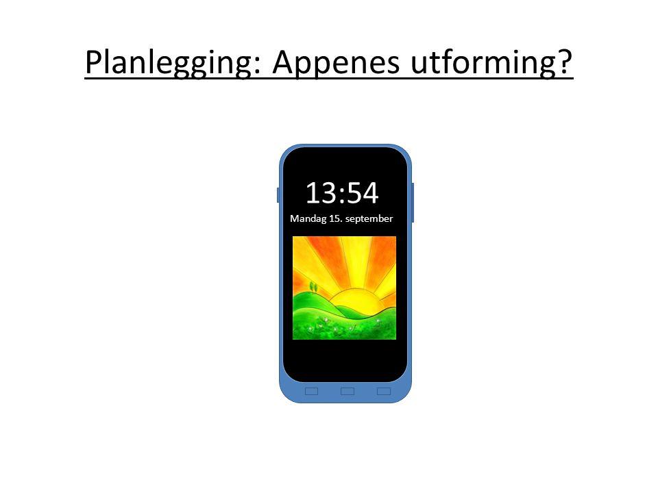 Planlegging: Appenes utforming