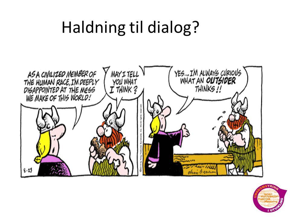 Haldning til dialog