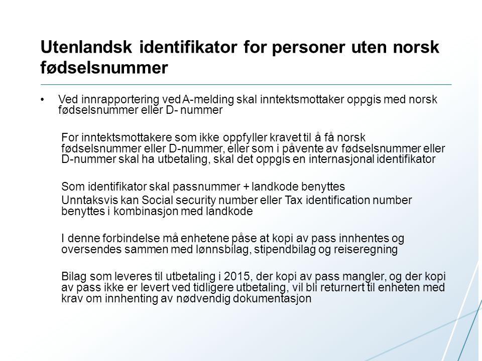 Utenlandsk identifikator for personer uten norsk fødselsnummer