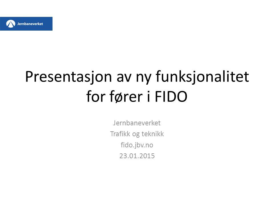 Presentasjon av ny funksjonalitet for fører i FIDO