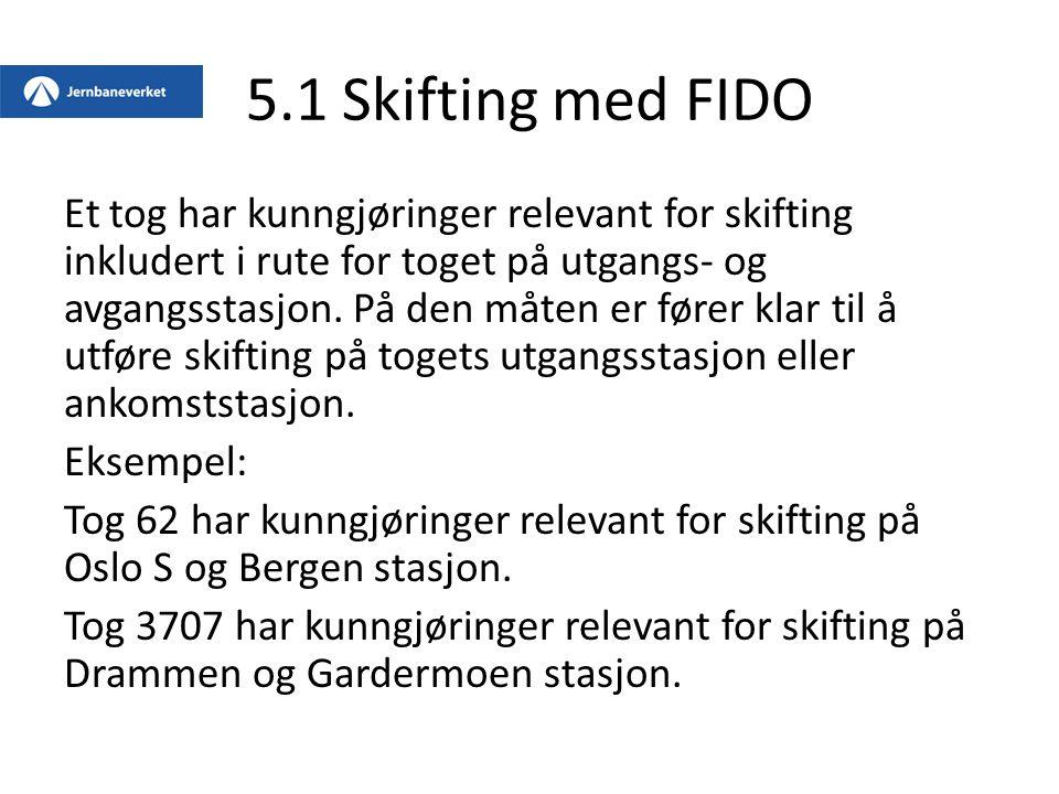 5.1 Skifting med FIDO