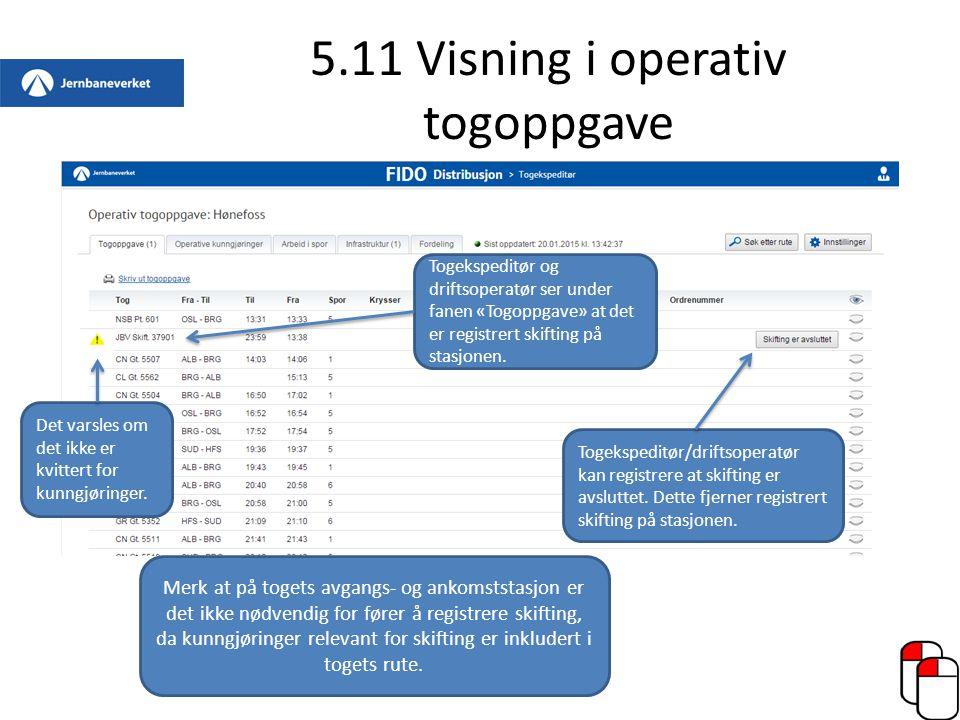 5.11 Visning i operativ togoppgave