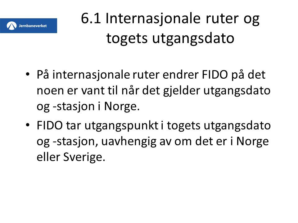 6.1 Internasjonale ruter og togets utgangsdato