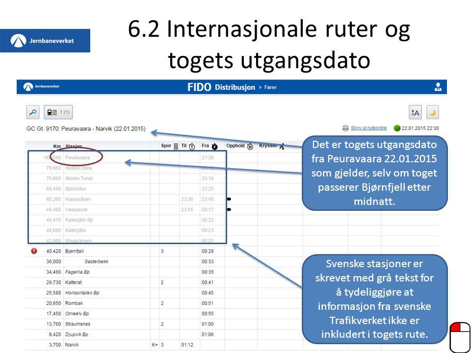 6.2 Internasjonale ruter og togets utgangsdato