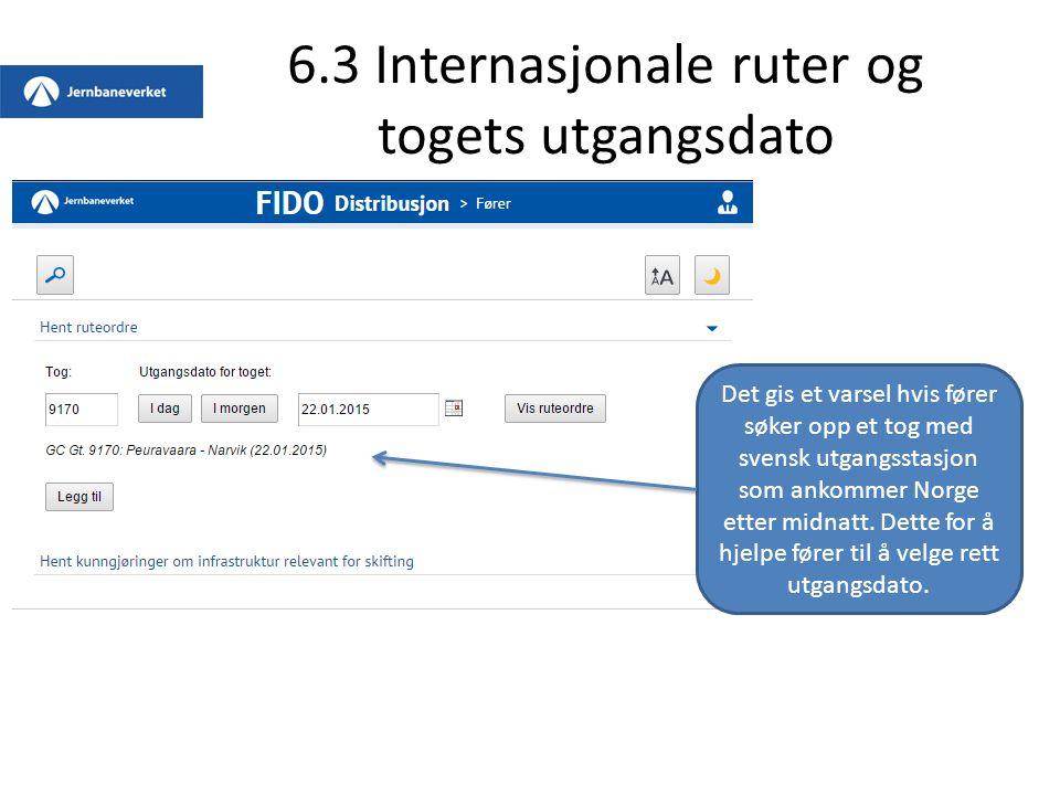6.3 Internasjonale ruter og togets utgangsdato